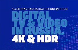 Digital TV&Video in Russia. 4K & HDR